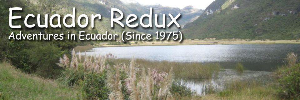 Ecuador Redux